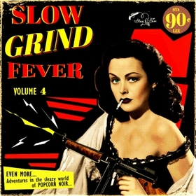 VARIOUS ARTISTS - Slow Grind Fever Vol. 4