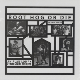 VARIOUS ARTISTS - Root Hog Or Die