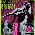 VARIOUS ARTISTS - LAS VEGAS GRIND Vol. 1