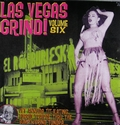 VARIOUS ARTISTS - LAS VEGAS GRIND Vol. 6